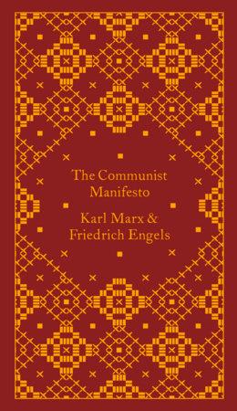 The Communist Manifesto by Karl Marx | Friedrich Engels