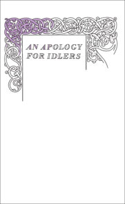 An Apology for Idlers