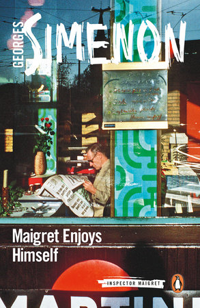 Maigret Enjoys Himself by Georges Simenon
