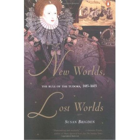 New Worlds, Lost Worlds by Susan Brigden