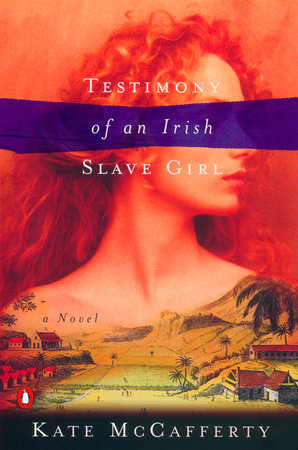 Testimony of an Irish Slave Girl by Kate McCafferty