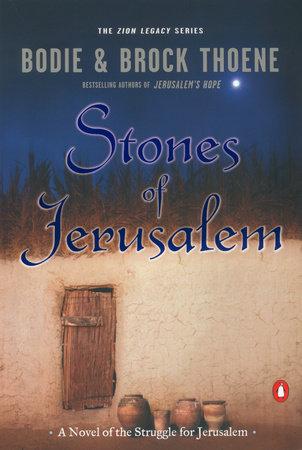 Stones of Jerusalem by Bodie Thoene and Brock Thoene
