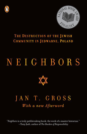 Neighbors by Jan T. Gross