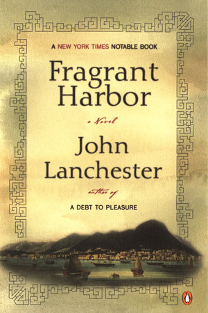 Fragrant Harbor by John Lanchester