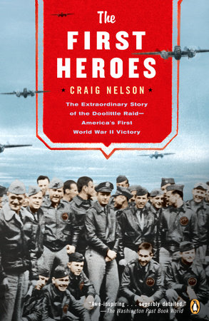 The First Heroes by Craig Nelson