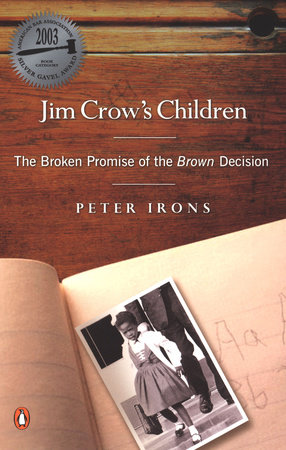 Jim Crow's Children by Peter Irons