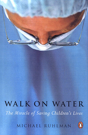 Walk on Water by Michael Ruhlman