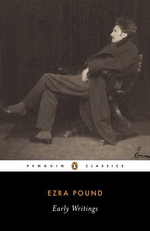 Early Writings (Pound, Ezra) by Ezra Pound