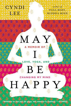 May I Be Happy by Cyndi Lee