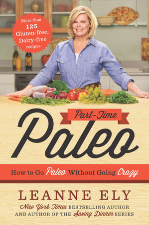 Part-Time Paleo by Leanne Ely