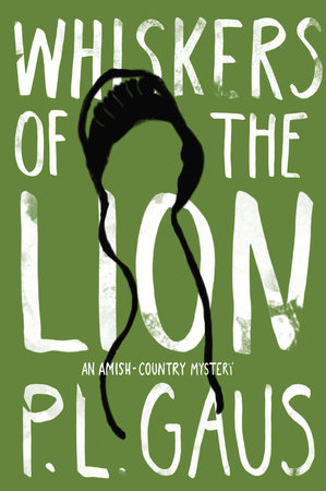 Whiskers of the Lion by P. L. Gaus