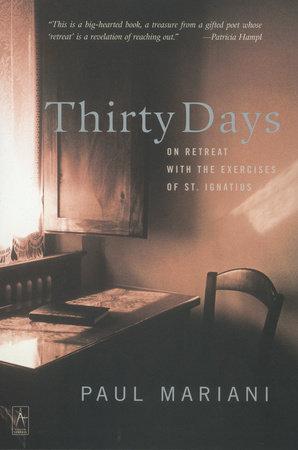 Thirty Days by Paul Mariani
