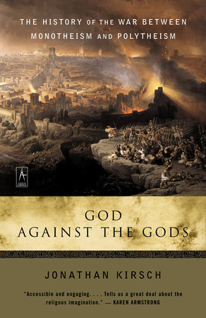 God Against the Gods by Jonathan Kirsch