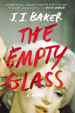 The Empty Glass by J.I. Baker
