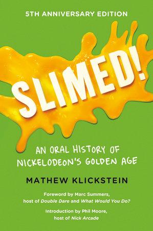 Slimed By Mathew Klickstein 9780142196854 Penguinrandomhousecom Books