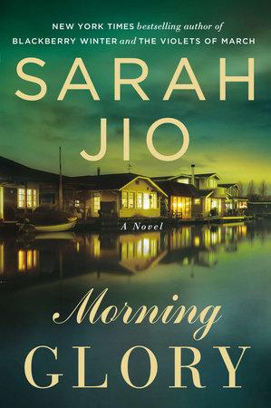 Morning Glory by Sarah Jio