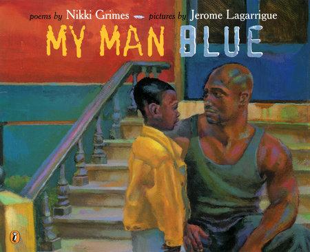 My Man Blue by Nikki Grimes