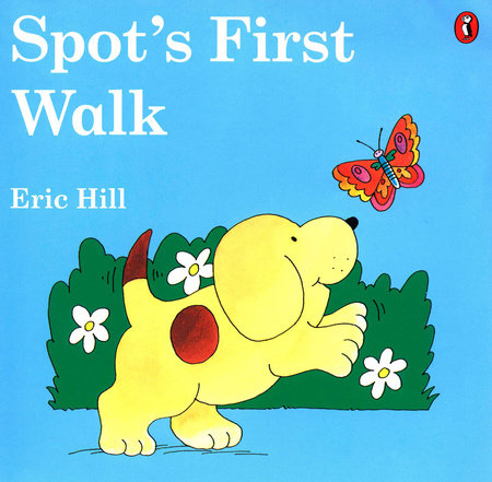 Spot's First Walk (color) by Eric Hill