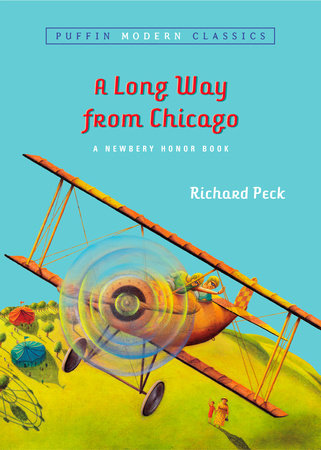 A Long Way From Chicago (Puffin Modern Classics) by Richard Peck