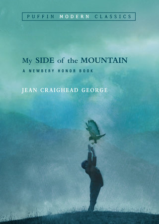 My Side of the Mountain (Puffin Modern Classics) by Jean Craighead George