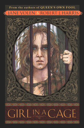 Girl in a Cage by Jane Yolen and Robert Harris