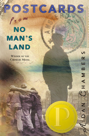 Postcards from No Man's Land by Aidan Chambers