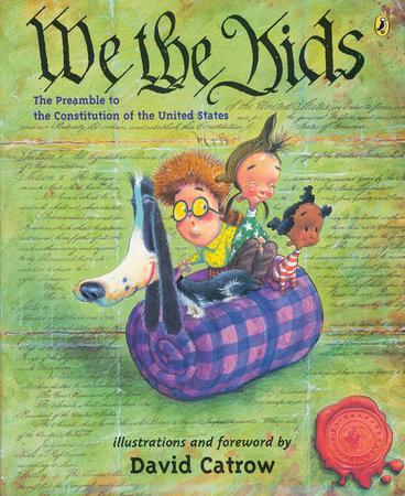 We the Kids by David Catrow