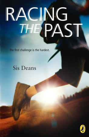 Racing the Past by Sis Deans