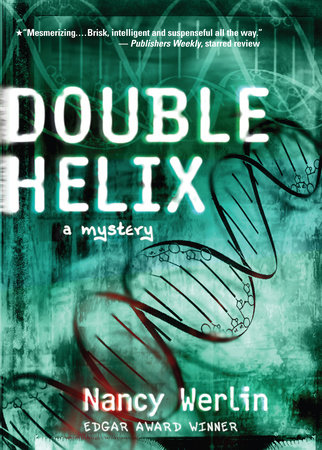 Double Helix by Nancy Werlin