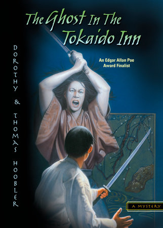 The Ghost in the Tokaido Inn by Dorothy Hoobler and Thomas Hoobler