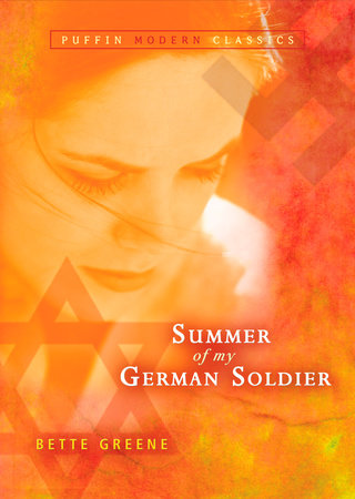 Summer of My German Soldier (Puffin Modern Classics) by Bette Greene