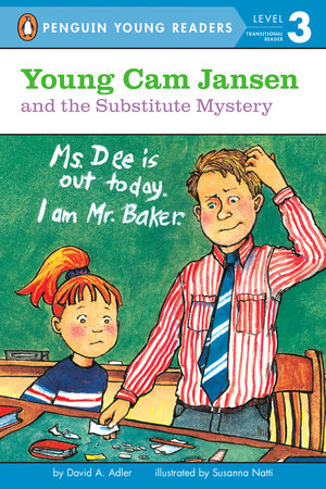 Young Cam Jansen and the Substitute Mystery by David A. Adler