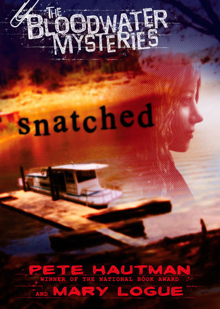 The Bloodwater Mysteries: Snatched