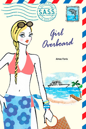 Girl Overboard by Aimee Ferris