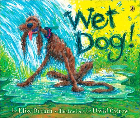 Wet Dog!