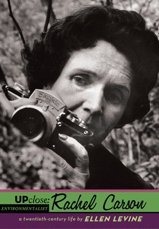 Up Close: Rachel Carson by Ellen S. Levine
