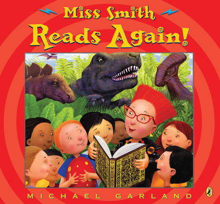 Miss Smith Reads Again! by Michael Garland