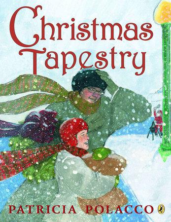 Christmas Tapestry by Patricia Polacco