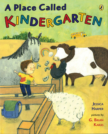 A Place Called Kindergarten by Jessica Harper