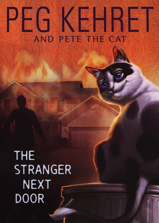 The Stranger Next Door by Peg Kehret and Pete the Cat