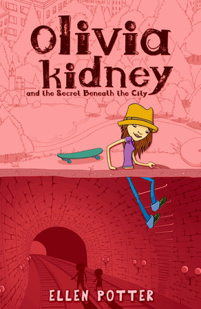 Olivia Kidney Secret Beneath City by Ellen Potter