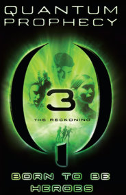 Quantum Prophecy: The Reckoning