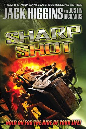 Sharp Shot by Jack Higgins and Justin Richards