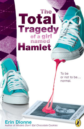 SM The Total Tragedy of a Girl Named Hamlet by Erin Dionne
