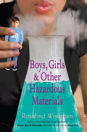 Boys, Girls, and Other Hazardous Materials by Rosalind Wiseman