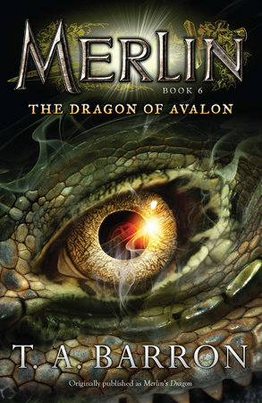 The Dragon of Avalon by T. A. Barron