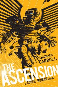 The Ascension: a Super Human Clash
