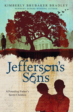 Jefferson's Sons by Kimberly Brubaker Bradley
