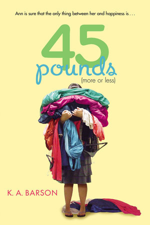 45 Pounds (More or Less) by Kelly Barson