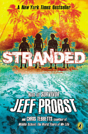 Stranded by Jeff Probst and Christopher Tebbetts